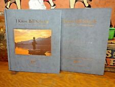 I Know Bill Schaadt ~ Portrait of a Fly Fishing Legend ~ SIGNED LIMITED EDITION