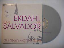 LISA EKDAHL & H. SALVADOR : ALL I REALLY WANT IS LOVE [ CD SINGLE PORT GRATUIT ]