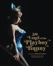 50 Years of the Playboy Bunny...NEW Illustrated Hardcover