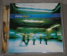 NINE DAYS - THE MADDING CROWD - CD ALBUM - 2000 - CTDP 100303 - SONY MUSIC