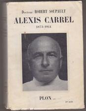 C1 Robert Soupault ALEXIS CARREL 1873 1944 Prix NOBEL