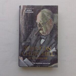WINSTON CHURCHILL AT THE TELEGRAPH -- EDITED BY -- DR WARREN DOCKTER
