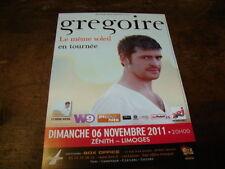 GREGOIRE - RARE FLYER LE MÊME SOLEIL - CONCERT NOVEMBRE 2011 !!!!!!!!!!!!