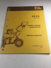 Fiat Allis FR30 Wheel Loader Engine Related Components Service Manual