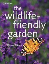 The Wildlife-friendly Garden,Michael Chinery