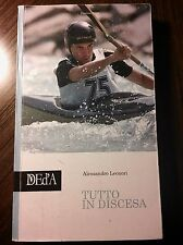 Alessandro Leonori TUTTO IN DISCESA (Canoa, Kayak)