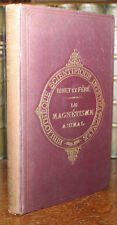 1887 Le Magnetisme Animal Binet et Fere First Edition French Illustrated