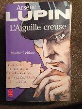 Arsene Lupin / L'aiguille creuse / Maurice Leblanc / Le livre de poche