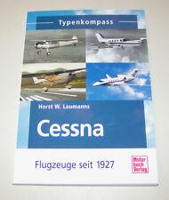 Cessna Flugzeuge seit 1927 - Typenkompass!