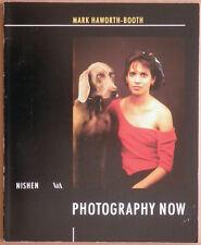 Mark Haworth-Booth. Photography Now. Dirk Nishen, 1989. E.O.