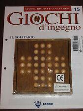 """Giochi D'Ingegno """"IL SOLITARIO"""" Fabbri Editore n° 15"""