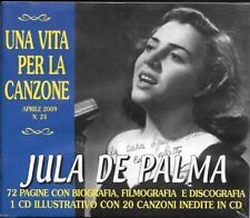"""JULA DE PALMA - RARO CD + BOOKLET CELOPHANATO """" UNA VITA PER LA CANZONE """""""