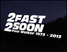 2 Fast 2 Soon Paul Walker Euro Vag Car VW Decal Sticker Vehicle Bike Bumper