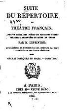 Suite du Répertoire du Théâtre Français, Avec un Choix des Pièces de...