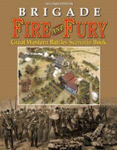 BRIGADE FIRE AND FURY GREAT WESTERN BATTLES SCENARIO BOOK - SECOND EDITION