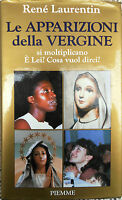 """""""Le apparizioni della Vergine""""Laurentin  in 8°(cm.22x14) pagine 220   1989"""
