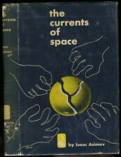 Asimov, Isaac: The Current of Space HB/DJ Early BCE - Original DJ design (1952)