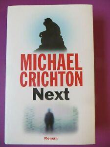 Michael Crichton: Next, Roman deutsch, gebunden 2007