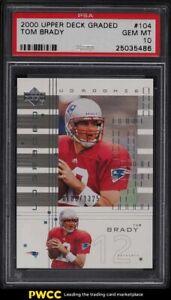 2000 Upper Deck Graded Tom Brady ROOKIE RC /1325 #104 PSA 10 GEM MINT