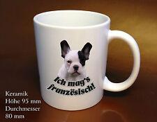 Hund mit lustigemSpruch -  französiche Bulldogge Kaffee Tasse Geschenk Idee