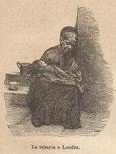 A9561 La miseria a Londra - Xilografia - Stampa Antica del 1906 - Engraving