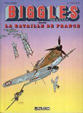 Biggles 8 la bataille de France Johns Chauvin Lefrancq E.O