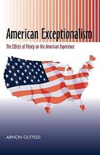American Exceptionalism: The Effects of Plenty on the American-ExLibrary