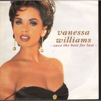"Vanessa Williams Vinile 7"" 45 giri Save The Best For Last Nuovo 0042286528472"