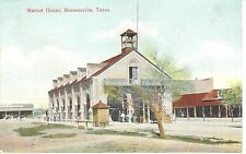 Early 1900's The Market House in Brownsville, TX Texas PC