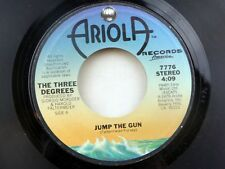 Three Degrees: Jump the Gun / Falling in Love Again  [Unplayed Copy]