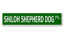 "7412 Ss Shiloh Shepherd Dog 4"" x 18"" Novelty Street Sign Aluminum"