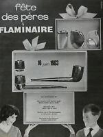 PUBLICITÉ DE PRESSE 1963 PIPE BRIQUET FLAMINAIRE POUR LA FÊTES DES PÈRES