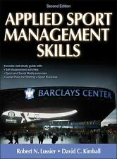 Applied Sport Management Skills-2nd Edition with Web Study Guide by David...