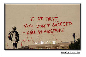 "BANKSY STREET ART ""AIRSTRIKE"" - LARGE PHOTO LOOKS GREAT FRAMED -"