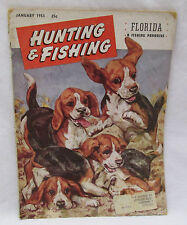 Hunting & Fishing Magazine January 1953 Florida Fishing Paradise