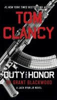 Tom Clancy Duty and Honor, Paperback by Blackwood, Grant, Brand New, Free shi...
