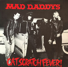 "MAD DADDYS Cat Scratch Fever 7"" Picture Cover Single. Green Vinyl. RARE"