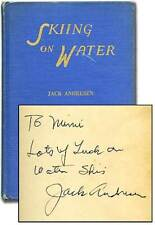 Jack ANDRESEN / Skiing on Water Signed 1st Edition 1950
