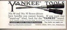 1915 Print Ad Yankee Tools No. 90 & 95 Screw-Drivers North Bros Mfg Philadelphia
