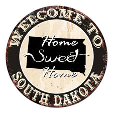 CP-0067 Welcome Home SOUTH DAKOTA Rustic Tin Circle Sign  Man Cave Decor Gift