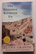 The Distance Between Us: A Memoir by Reyna Grande (Paperback)