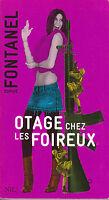 Livre Poche otage chez les foireux Sophie Fontanel roman 2008 Nil éditions book