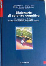 DIZIONARIO DI SCIENZE COGNITIVE NEUROSCIENZE, PSICOLOGIA... EDITORI RIUNITI 2000