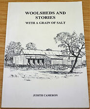 Woolsheds & Stories With A Grain Of Salt By Judith Cameron - NSW History
