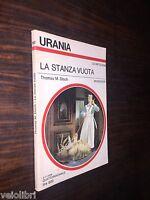 Disch, Thomas M. - LA STANZA VUOTA. 1978, Mondadori (URANIA)