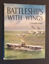 T Stanhope Sprigg - Battleships With Wings - hb - c1950s? - World War 2