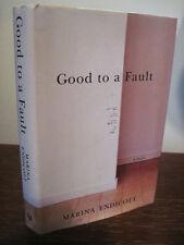 1st/1st Printing GOOD TO A FAULT Marina Endicott MODERN Commonwealth Award