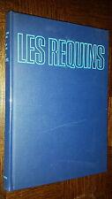 LES REQUINS - Jacques-Yves et Philippe Cousteau 1970