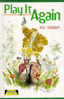 (Good)-Play It Again (Heinemann Plays For 11-14) (Hardcover)-Tordoff, Bill-04352