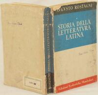 AUGUSTO ROSTAGNI STORIA DELLA LETTERATURA LATINA LATIN LITTERATURE ROMANI ROMANS